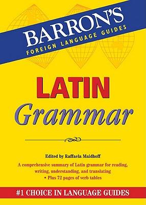 Latin Grammar By Maidhoff, Raffaela (EDT)